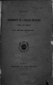 Traicté de la conformité du langage françois avec le grec