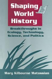 Shaping World History