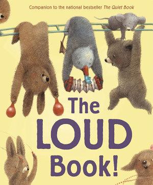 The Loud Book  PDF