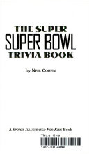 The Super Super Bowl Trivia Book