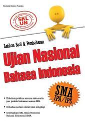Latihan Soal & Pembahasan Ujian Nasional Bahasa Indonesia SMA IPA/IPS