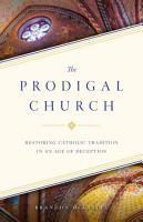 The Prodigal Church PDF