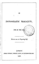 The Fonografic jurnal [afterw.] magazin [afterw.]. The Phonographic magazine. (Conducted by E. Pitman).