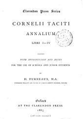 Cornelii Taciti Annalium libri i-iv, ed. by H. Furneaux