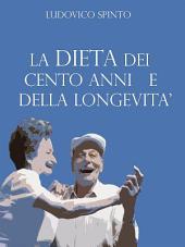 La Dieta dei 100 anni e della Longevità
