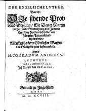Der engelische Luther, Das ist: Die sibende Prob unnd Weysung, Wie Doctor Martin Luther, an der Verwüstung und Jammer Teutscher Nation, sich selber am Jünsten Tag entschuldigen werde