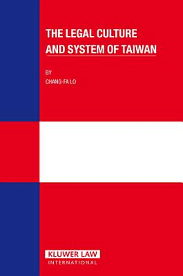 The Legal Culture and System of Taiwan