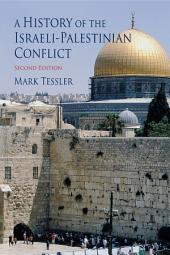 A History of the Israeli-Palestinian Conflict: Edition 2