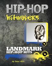 Landmark Hip Hop Hits