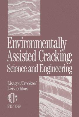 Environmentally Assisted Cracking