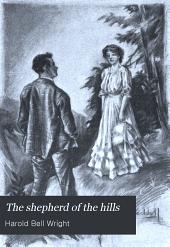 The Shepherd of the Hills: A Novel