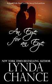 An Eye for an Eye: Zach and Katie's Story