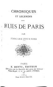 Chroniques et légendes des rues de Paris
