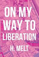 On My Way To Liberation Book PDF