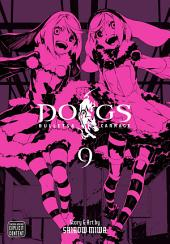 Dogs, Vol. 9: Bullets & Carnage