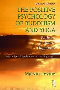 The Positive Psychology of Buddhism and Yoga  2nd Edition PDF