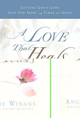 A Love that Heals