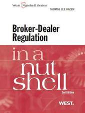 Broker-Dealer Regulation in a Nutshell, 2d: Edition 2