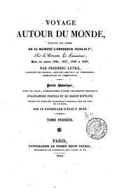 Voyage autour du monde ... sur la corvette Le Séniavine ... 1826,1827,1828 et 1829, tr. par F. Boyé. 3 tom. avec un atlas. [without the maps and the Explications des dessins].