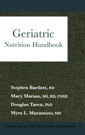 Geriatric: Nutrition Handbook