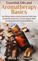 Essential Oils and Aromatherapy Basics PDF
