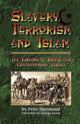 Slavery  Terrorism and Islam