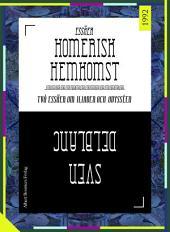 Homerisk hemkomst: Två essäer om Iliaden och Odysséen