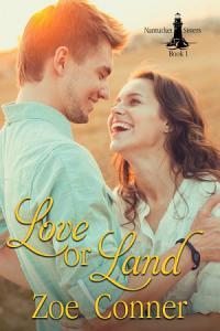 Love or Land  Nantucket Sisters   1