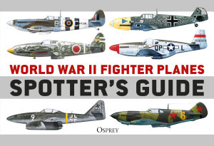 World War II Fighter Planes Spotter s Guide PDF