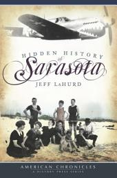 Hidden History of Sarasota
