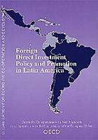 Foreign Direct Investment Policy and Promotion in Latin America PDF