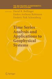 Time Series Analysis and Applications to Geophysical Systems: Part 1