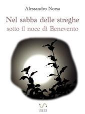 Nel sabba delle streghe sotto il noce di Benevento