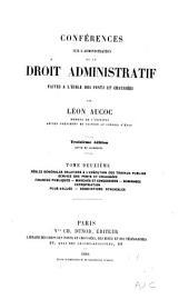 Conférences sur l'administration et le droit administratif: Organisation et attributions des pouvoirs publics