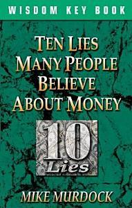 Ten Lies People Believe about Money PDF