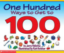 One Hundred Ways to Get to 100 PDF