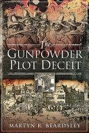 The Gunpowder Plot Deceit
