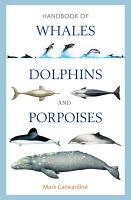 Handbook of Whales  Dolphins and Porpoises PDF