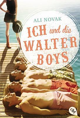 Ich und die Walter Boys PDF