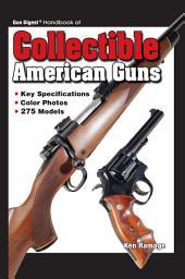Gun Digest Handbook Collectible American Guns