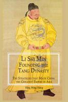 Li Shi Min  Founding the Tang Dynasty PDF