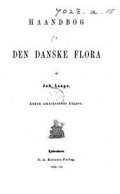 Haandbog i den Danske Flora. Anden omarbeidede Udgave