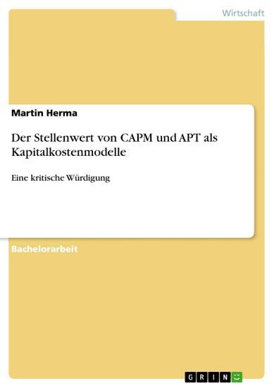 Der Stellenwert von CAPM und APT als Kapitalkostenmodelle PDF