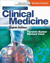 Kumar and Clark's Clinical Medicine: Edition 8