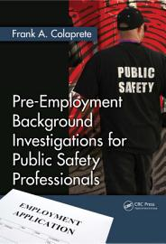 Pre Employment Background Investigations For Public Safety Professionals