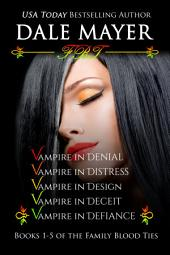 Family Blood Ties Set 1-5 (Paranormal romance, mystery, Family Blood Ties): 1-5