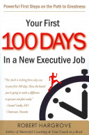 Your First One Hundred Days in a New Executive Job