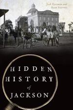 Hidden History of Jackson