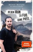 In den Iran  Zu Fu    Ohne Pass