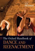 The Oxford Handbook of Dance and Reenactment PDF